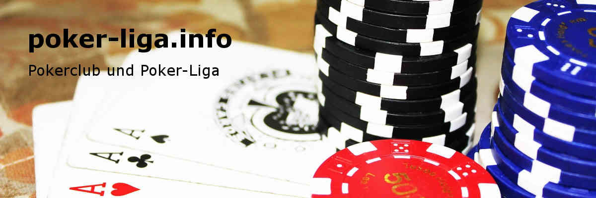 poker-liga.info - Pokerclub und Poker-Liga